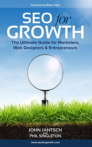 SEO for Growth The Ultimate Guide for Marketers, Web designers