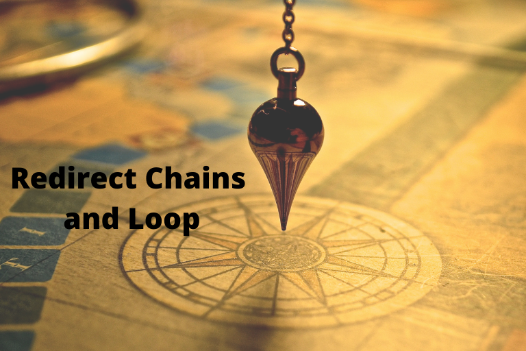 Redirect Chains and Loop Check